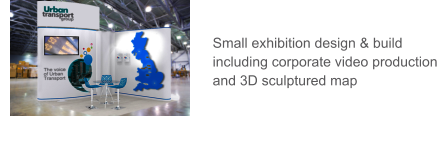 Small exhibition design & build including corporate video production and 3D sculptured map